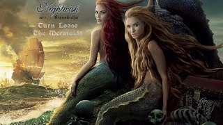 Nightwish - Turn Loose The Mermaids (remix)