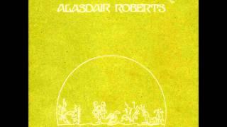 Alasdair Roberts - Ye Banks and Braes o' Bonnie Doon