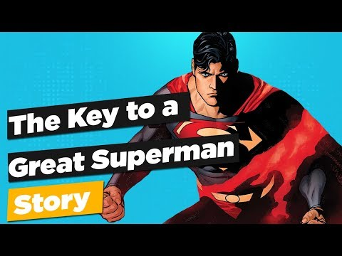 The Key to a Great SUPERMAN Story?
