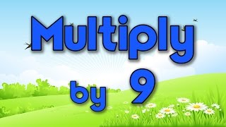 Multiply by 9 | Learn Multiplication | Multiply By Music | Jack Hartmann