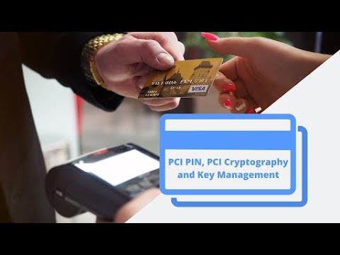 Webinar - PCI PIN, PCI Cryptography and Key Management ...