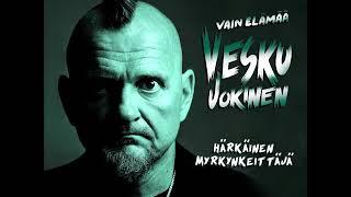 Vesku Jokinen, Klamydia - Härkäinen Myrkynkeittäjä (Audio - Vain elämää, kausi 11)