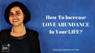 How To Increase Love Abundance In Your Life?