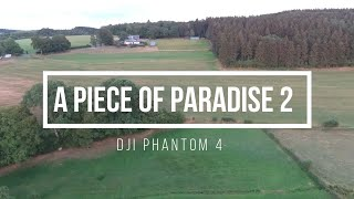 A PIECE OF PARADISE 2 | DJI PHANTOM 4 | DRONE FOOTAGE |
