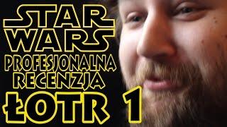 Łotr 1 - Star Wars - 100% obiektywna recenzja