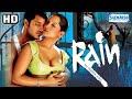 Rain (HD) - Hindi Full Movie - Himanshu Malik - Meghna Naidu - Hit Hindi Film With Eng Subtitles