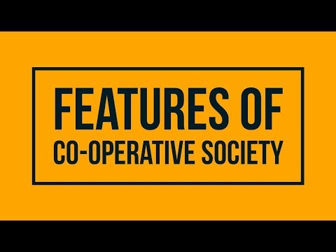 Features of a Cooperative Society - HSC, SYJC, Class 11