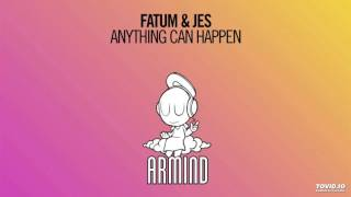 Fatum & JES - Anything Can Happen (Extended Mix)