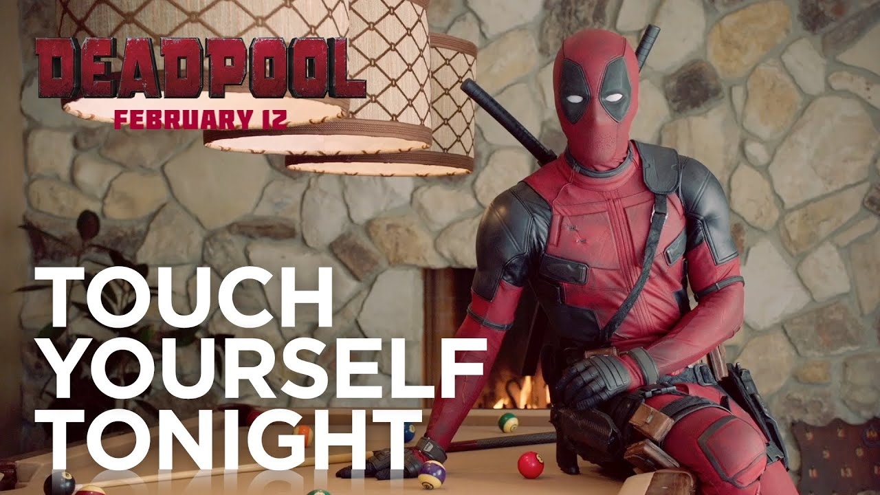 Deadpool - Touch Yourself Tonight: Just for Her