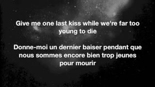 Far Too Young To Die - Panic! At The Disco Lyrics English/Français