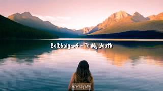 Bolbbalgan4 - To My Youth 나의 사춘기에게(Indo Lyrics)