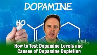 How to Test Dopamine Levels and Causes of Dopamine Depletion