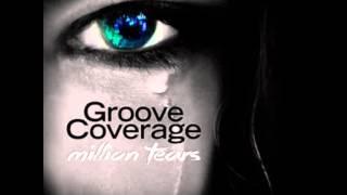 Groove Coverage - Million Tears 2015