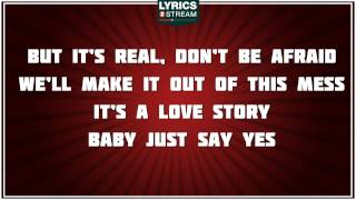 Love Story - Taylor Swift tribute - Lyrics