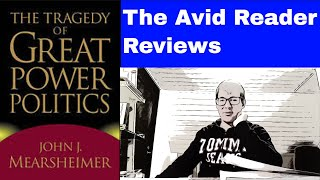 The Tragedy of Great Power Politics Book Review - The Avid Reader Book Reviews Season 2 #10