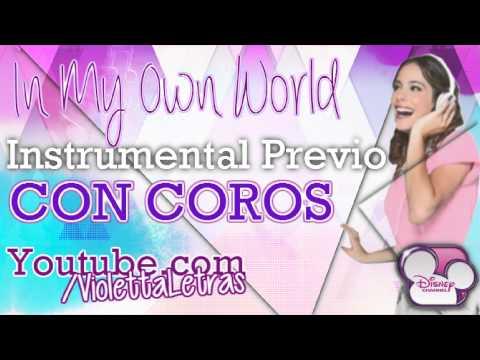 Violetta - In My Own World - Instrumental Previo Con Coros