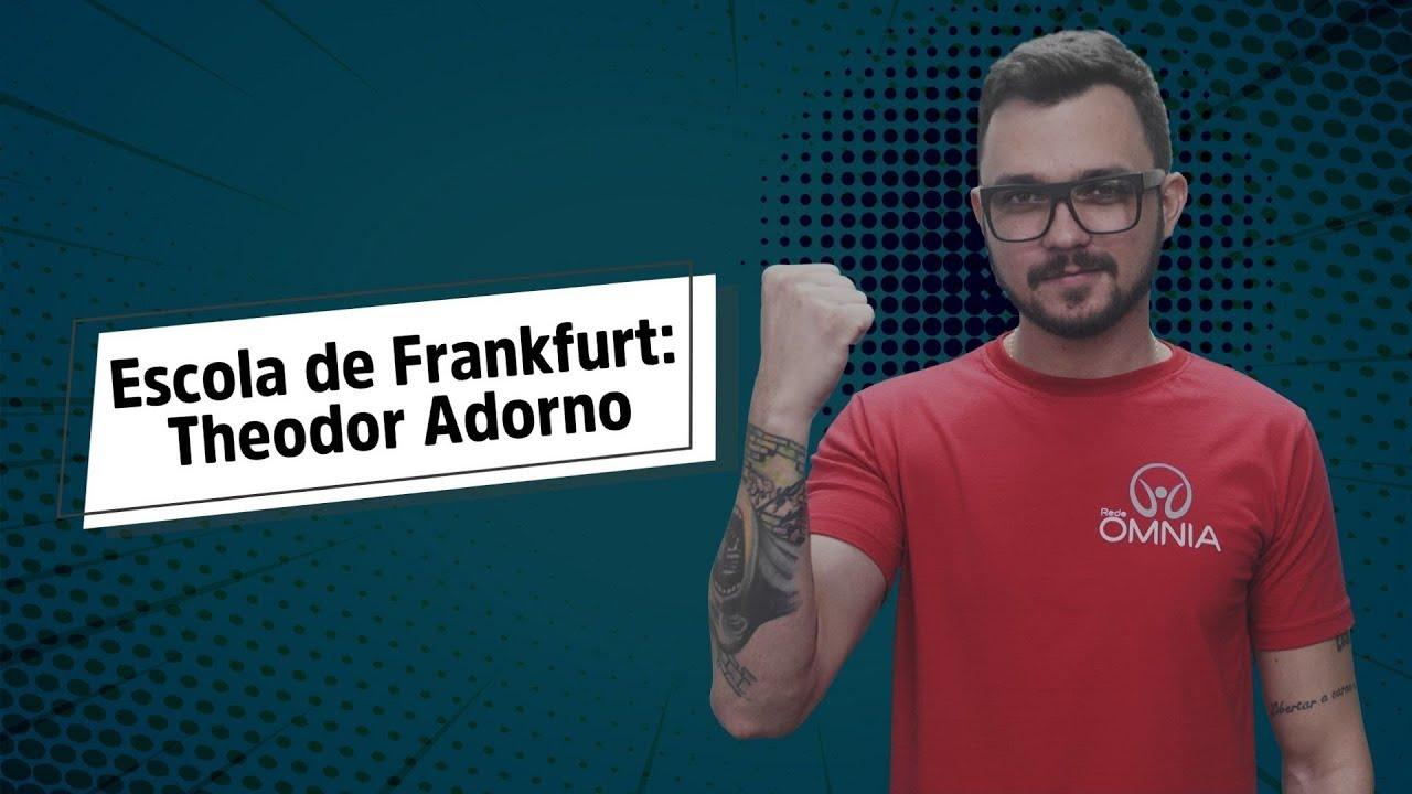 Escola de Frankfurt: Theodor Adorno