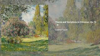 Theme and variations in C-sharp minor, Op. 73