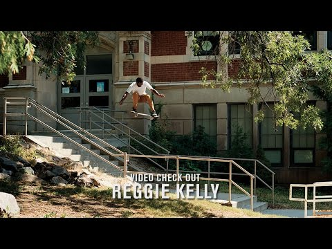 Video Check Out: Reggie Kelly | TransWorld SKATEboarding
