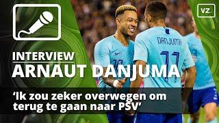 Danjuma: 'PSV zou ik zeker overwegen!'
