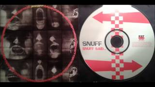 Snuff - Snuff Said... (Full Album)