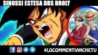 Dragon Ball Super Broly SINOSSI ESTESA - Il passato del potentissimo Saiyan - Fandom