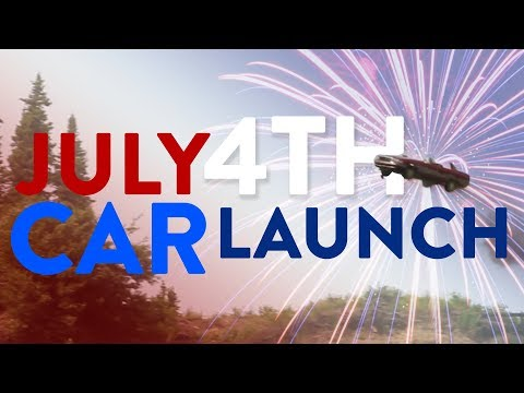 LAUNCHING CARS For 4TH OF JULY!