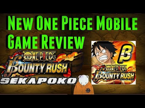 New One Piece Mobile Game Review | OPTC Replacement? (yeah right..) | One Piece Bounty Rush