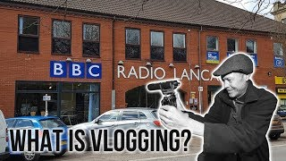 BBC Interview What Is Vlogging
