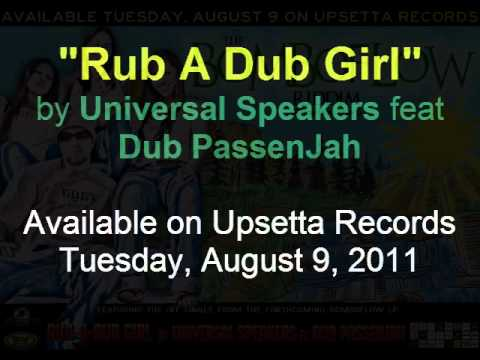 "Universal Speakers ft Dub PassenJah ""Rub A Dub Girl"" (Upsetta Records Bomboflow Riddim - Flow Prod)"