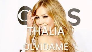 Thalía - Olvídame (Letra)   HD