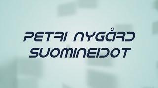 Petri Nygård   Suomineidot (lyrics)