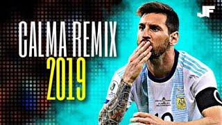 🇦🇷 Lionel Messi 2019 👉 Calma (Alan Walker Remix)   Pedro Capó Ft. Farruko