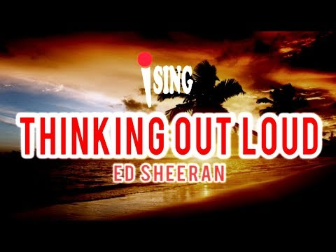 Download Ed Sheeran Thinking Out Loud Piano Karaoke Sing Along Video