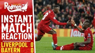 Liverpool 0-0 Bayern Munich   Instant Match Reaction