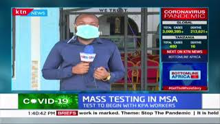 Mombasa County begins mass COVID-19 testing