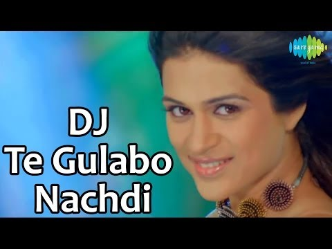 DJ Te Gulabo Nachdi | Lucky Kabootar | Bollywood Movie Song | Sunidhi Chauhan,Santokh Singh,Big Sinn