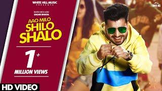 Aao Milo Shilo Shalo (Full Song) Sagar Bhatia   New Song