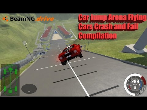 BeamNG Drive: Car Jump Arena Flying Cars Crash And Fail Compilation