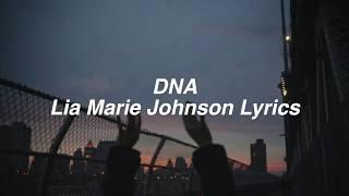 DNA || Lia Marie Johnson Lyrics
