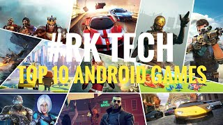 top 10 android games/2017/RK TECH