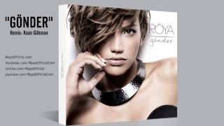 Gönder (Röya) Remix: Kaan Gökman