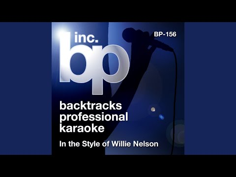 Don't Get Around Much Anymore (Karaoke Instrumental Track) (In the Style of Willie Nelson)