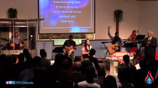 One Thing Remains by IPC Orlando Praise & Worship 01/24/16