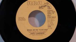 Gary Chapman - When We're Together