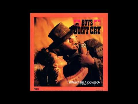 Boys Don't Cry - I Wanna Be A Cowboy [Instrumental Saloon Mix]