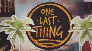 """One Last Thing!  - """"The Same Old Tone"""" Lyric Video"""