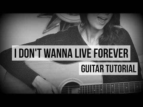 Guitar Chords with Strumming Patterns - I Don\'t Wanna Live Forever ...