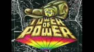 Tower of Power /  Back On the Streets Again