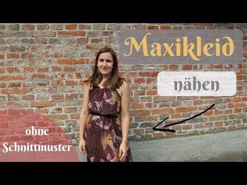 Maxikleid nähen ohne Schnittmuster - langes Sommerkleid selber nähen - Schritt für Schrittanleitung